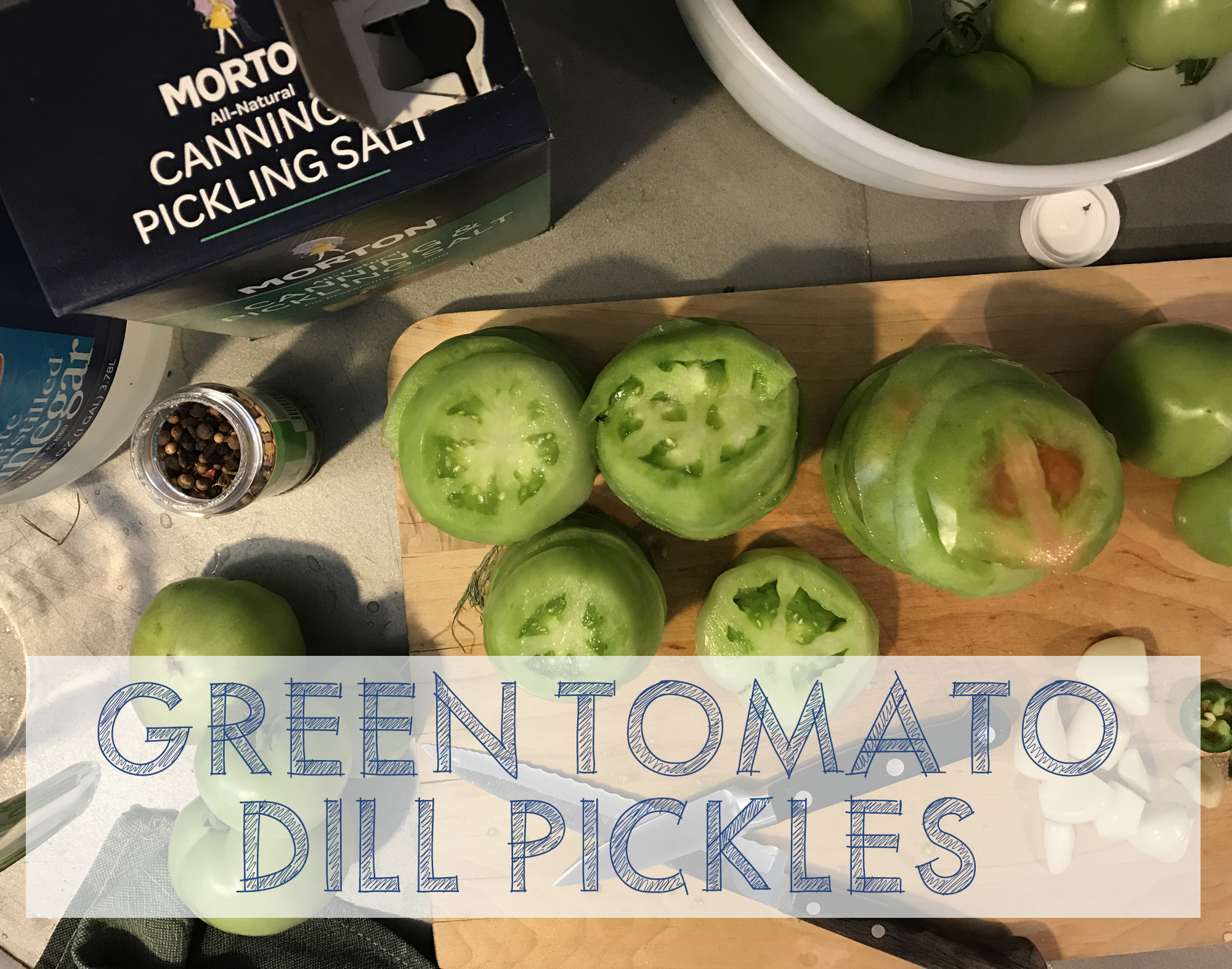 Green Tomato Dill Pickles at This American House
